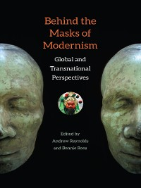 Cover Behind the Masks of Modernism