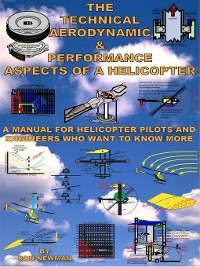 Cover The Technical, Aerodynamic & Performance Aspects of a Helicopter