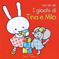 Cover I giochi  di Tina e Milo