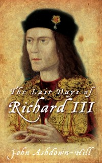 Cover Last Days of Richard III