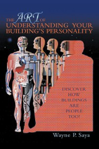Cover The Art of Understanding Your Building's Personality