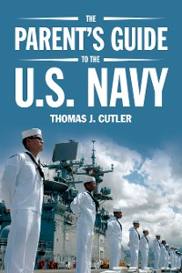 Cover The Parent's Guide to the U.S. Navy