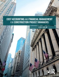 Cover Cost Accounting and Financial Management for Construction Project Managers