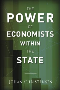 Cover The Power of Economists within the State