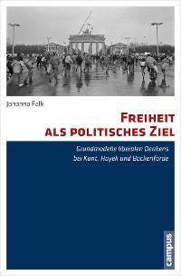 Cover Freiheit als politisches Ziel