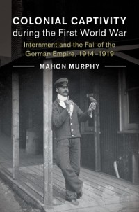Cover Colonial Captivity during the First World War
