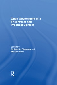 Cover Open Government in a Theoretical and Practical Context