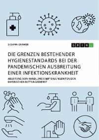 Cover Die Grenzen bestehender Hygienestandards bei der pandemischen Ausbreitung einer Infektionskrankheit