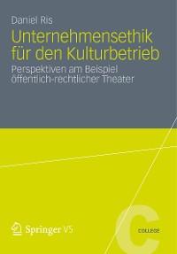 Cover Unternehmensethik für den Kulturbetrieb