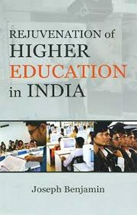 Cover Rejuvenation of Higher Education in India