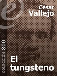 Cover El tungsteno