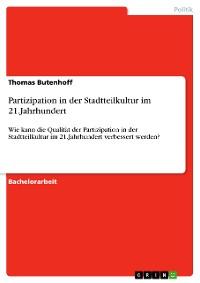 Cover Partizipation in der Stadtteilkultur im 21.Jahrhundert