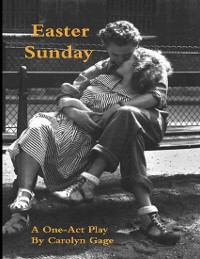 Cover Easter Sunday: A One - Act Play