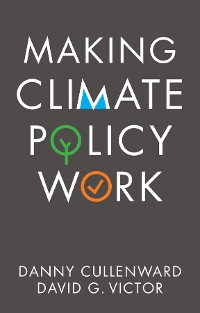 Cover Making Climate Policy Work