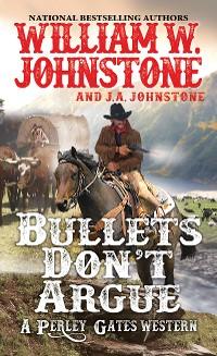 Cover Bullets Don't Argue