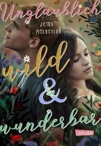 Cover Unglaublich wild und wunderbar