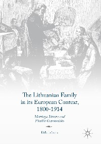 Cover The Lithuanian Family in its European Context, 1800-1914