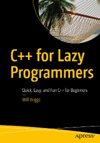 Cover C++ for Lazy Programmers