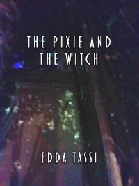 Cover Pixie and the Witch