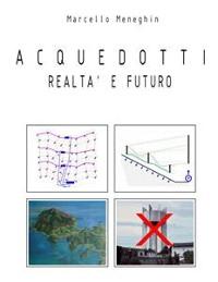 Cover Acquedotti, realtà e futuro