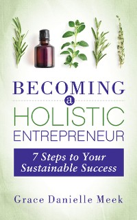 Cover Becoming a Holistic Entrepreneur