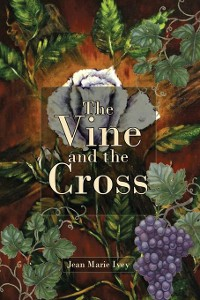 Cover The Vine and the Cross