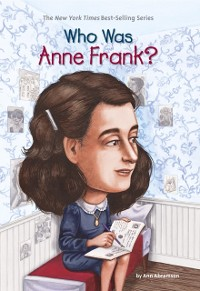 Cover Who Was Anne Frank?