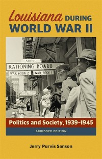 Cover Louisiana during World War II