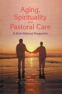 Cover Aging, Spirituality, and Pastoral Care