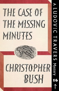 Cover The Case of the Missing Minutes
