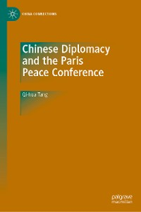 Cover Chinese Diplomacy and the Paris Peace Conference