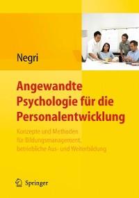 Cover Angewandte Psychologie für die Personalentwicklung. Konzepte und Methoden für Bildungsmanagement, betriebliche Aus- und Weiterbildung