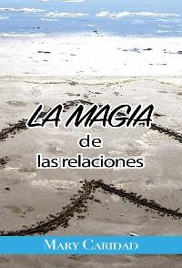 Cover La Magia de las Relaciones