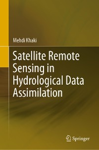 Cover Satellite Remote Sensing in Hydrological Data Assimilation
