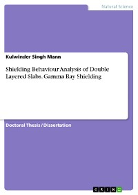 Cover Shielding Behaviour Analysis of Double Layered Slabs. Gamma Ray Shielding