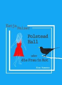 Cover Polstead Hall oder Die Frau in Rot