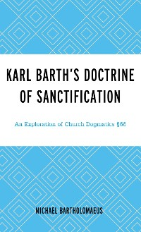 Cover Karl Barth's Doctrine of Sanctification