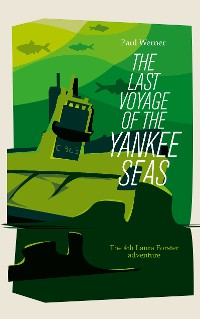 Cover The Last Voyage of the Yankee Seas