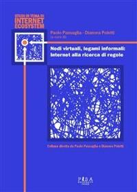 Cover Nodi virtuali, legami informali: Internet alla ricerca di regole