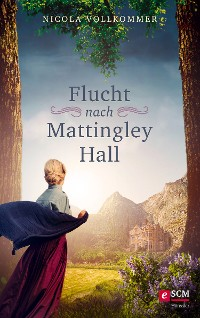 Cover Flucht nach Mattingley Hall