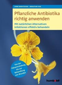 Cover Pflanzliche Antibiotika richtig anwenden
