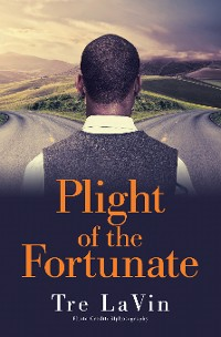 Cover Plight of the Fortunate