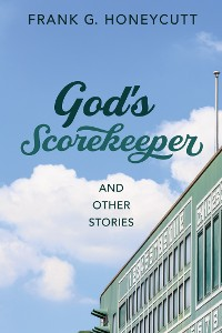 Cover God's Scorekeeper and Other Stories