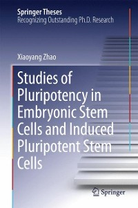 Cover Studies of Pluripotency in Embryonic Stem Cells and Induced Pluripotent Stem Cells
