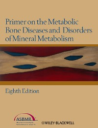Cover Primer on the Metabolic Bone Diseases and Disorders of Mineral Metabolism