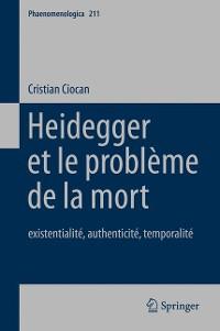 Cover Heidegger et le problème de la mort