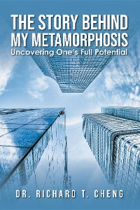 Cover The Story Behind My Metamorphosis: