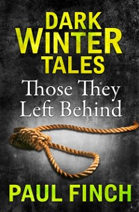 Cover Those They Left Behind (Dark Winter Tales)