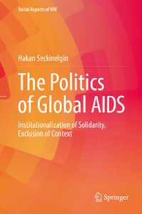 Cover The Politics of Global AIDS