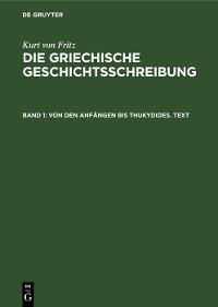 Cover Von den Anfängen bis Thukydides. Text